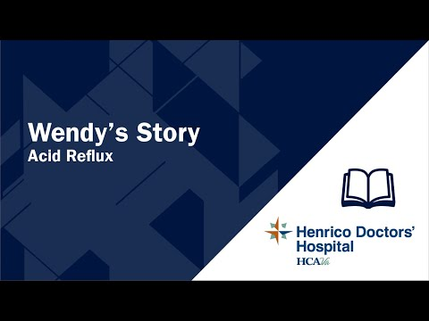 Wendy's Story - Acid Reflux - Henrico Doctors' Hospital 4