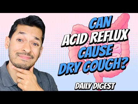 Can Acid Reflux Cause Dry Cough? 1